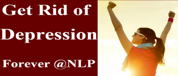 NLP Technique- Get Rid off Depresssion