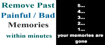 NLP Technique- Remove past bad memories