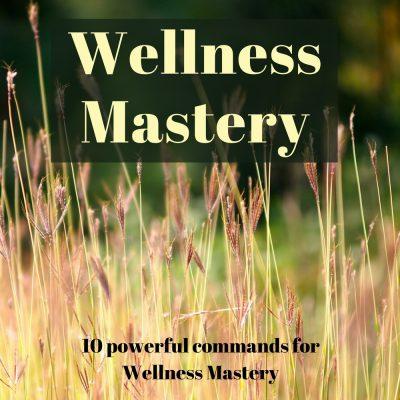 Wellness Mastery